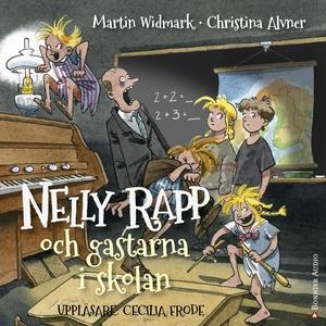 Nelly Rapp och gastarna i skolan (ljudbok) av M