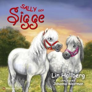 Sally och Sigge (ljudbok) av Lin Hallberg