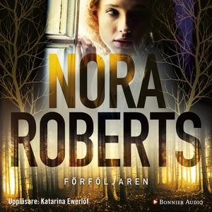Förföljaren (ljudbok) av Nora Roberts