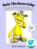 Monster Yellow discovers feelings - Monster Gul upptäcker känslor - Bilingual Edition