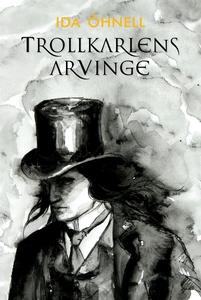 Trollkarlens arvinge (e-bok) av Ida Öhnell