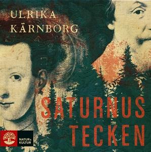 Saturnus tecken (ljudbok) av Ulrika Kärnborg