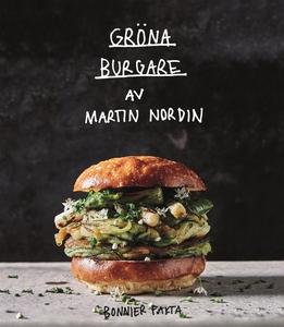 Gröna burgare (e-bok) av Martin Nordin