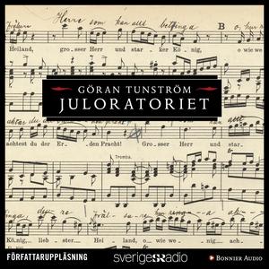 Juloratoriet (ljudbok) av Göran Tunström