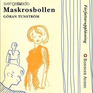 Maskrosbollen (ljudbok) av Göran Tunström