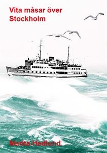 Vita måsar (e-bok) av Marita Hedlund
