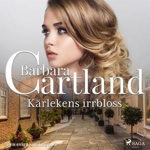 Kärlekens irrbloss (ljudbok) av Barbara Cartlan