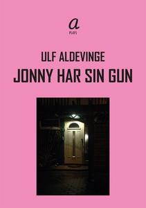 Jonny har sin Gun (e-bok) av Ulf Aldevinge