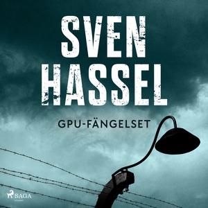 GPU-fängelset (ljudbok) av Sven Hassel