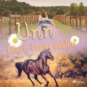 Unn (ljudbok) av Marie-Louise Wallin