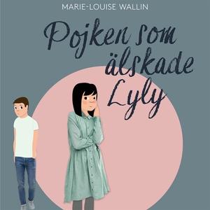 Pojken som älskade Lyly (ljudbok) av Marie-Loui