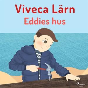 Eddies hus (ljudbok) av Viveca Lärn