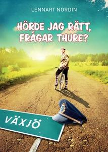 Hörde jag rätt, frågar Thure? (e-bok) av Lennar