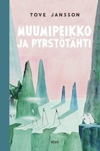Muumipeikko ja pyrstötähti (e-bok) av Tove Jans