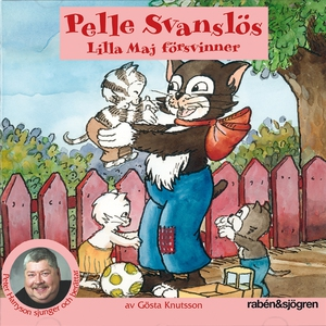 Pelle Svanslös : Lilla Maj försvinner (ljudbok)