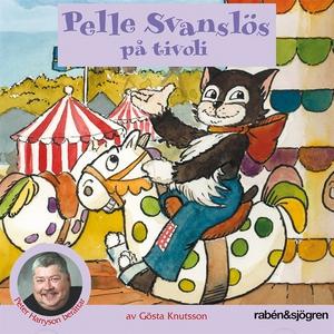 Pelle Svanslös på tivoli (ljudbok) av Gösta Knu