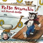 Pelle Svanslös och Kanal-Kalle