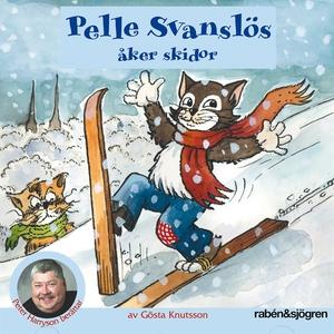 Pelle Svanslös åker skidor (ljudbok) av Gösta K