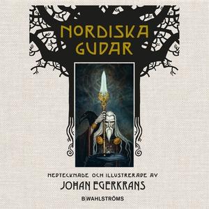 Nordiska gudar (ljudbok) av Johan Egerkrans