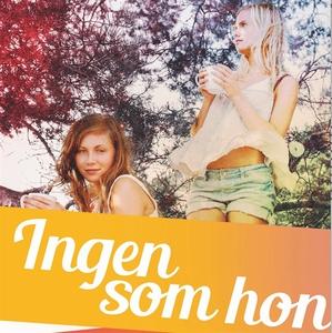 Ingen som hon (ljudbok) av Helena Karlsson