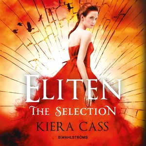 The Selection 2 - Eliten (ljudbok) av Kiera Cas