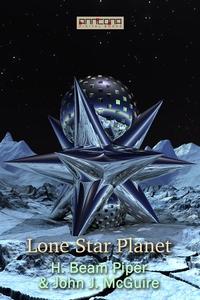 Lone Star Planet (e-bok) av H. Beam Piper, John