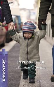 En pappa till jul (e-bok) av Louisa Heaton