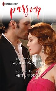 Passion på slottet/Hett uppdrag (e-bok) av Maur