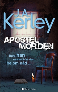 Apostelmorden (e-bok) av J.A. Kerley