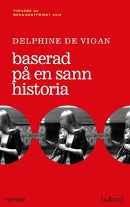 Baserad på en sann historia (e-bok) av Delphine