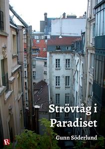 Strövtåg i paradiset (e-bok) av Gunn Söderlund