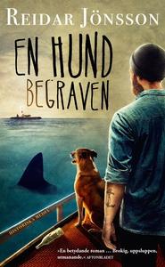 En hund begraven (e-bok) av Reidar Jönsson