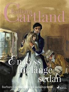 En kyss för länge sedan (e-bok) av Barbara Cart