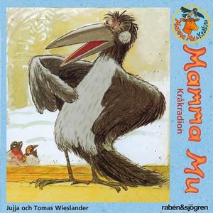 Mamma Mu : Kråkradion (ljudbok) av Jujja Wiesla