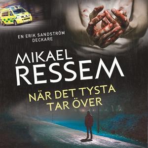 När det tysta tar över (ljudbok) av Mikael Ress