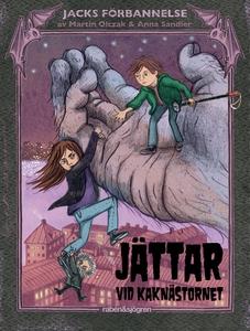 Jättar vid Kaknästornet (e-bok) av Martin Olcza