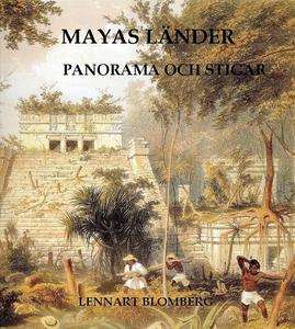 Mayas länder. Panorama och stigar (e-bok) av Le