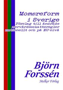 Momsreform i Sverige (e-bok) av Björn Forssén