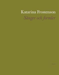 Sånger och formler (e-bok) av Katarina Frostens