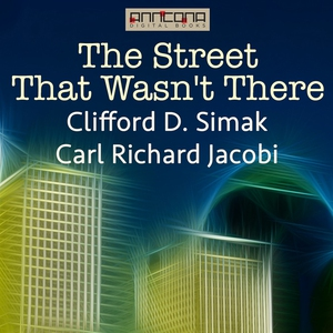 The Street That Wasn't There (ljudbok) av Cliff