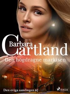 Den högdragne markisen (e-bok) av Barbara Cartl