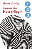 Stig Alm tar fallet - Hela trilogin