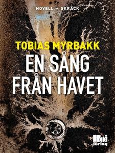 En sång från havet (e-bok) av Tobias Myrbakk