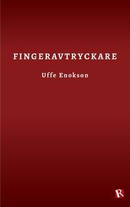 Fingeravtryckare (e-bok) av Uffe Enokson