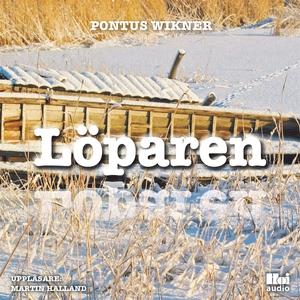 Löparen (ljudbok) av Pontus Wikner