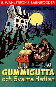 Gummigutta och Svarta Hatten (e-bok) av Carsten