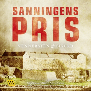 Sanningens pris (ljudbok) av Jan Sigurd, Hans V