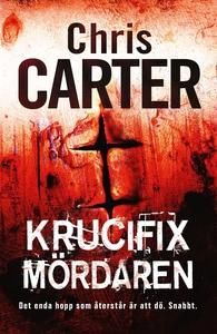 Krucifixmördaren (e-bok) av Chris Carter