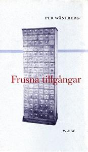 Frusna tillgångar (e-bok) av Per Wästberg