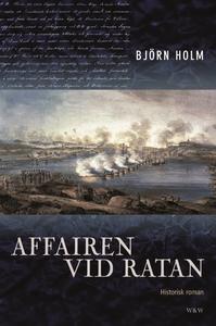 Affairen vid Ratan (e-bok) av Björn Holm